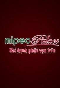 Trung tâm Tiệc cưới & Hội nghị Mipec Palace chuyên Nhà hàng tiệc cưới tại  - Marry.vn