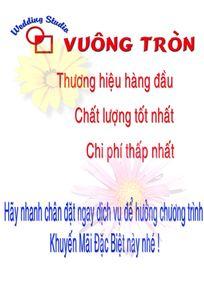 Wedding Studio Vuông Tròn chuyên Chụp ảnh cưới tại Tỉnh Khánh Hòa - Marry.vn