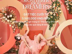 STORYTELLER FOR ALL DREAMERS - TIỆC CƯỚI TRỌN GÓI CHỈ TỪ 3,500,000Đ|BÀN  - Trung tâm hội nghị Asiana Plaza Tân Phú