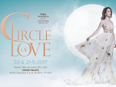 Triển lãm cưới Marry Wedding Day HCM 2017 - Circle of Love